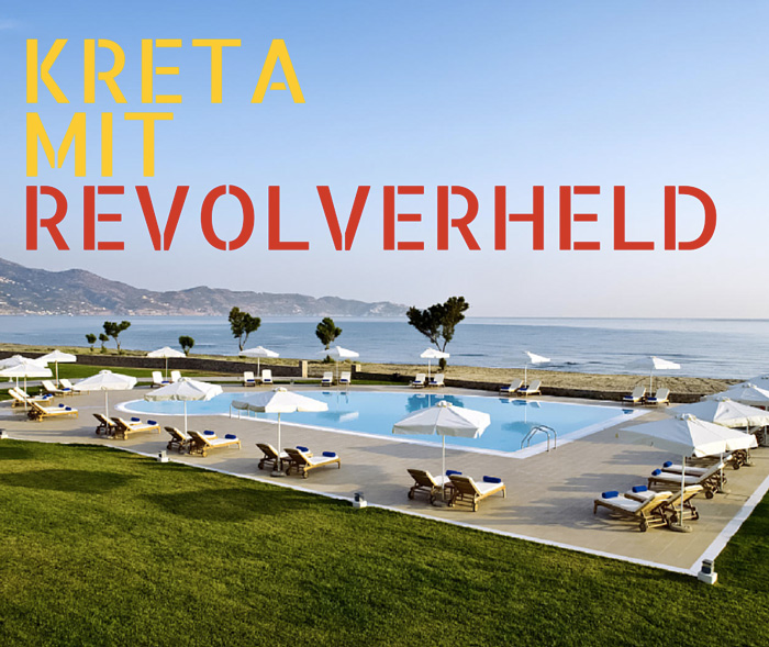 Kreta-mit-Revolverheld