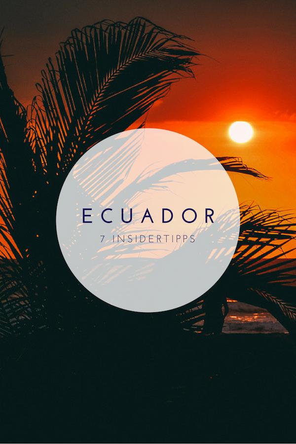 Ecuador Insidertipps