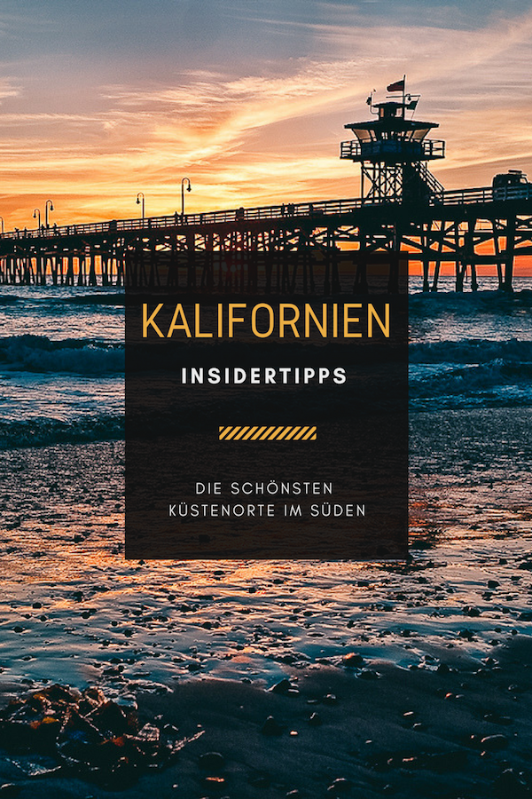 Kalifornien Insidertipps
