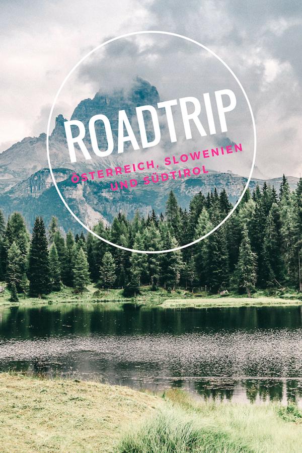 Roadtrip durch Österreich, Slowenien und Südtirol