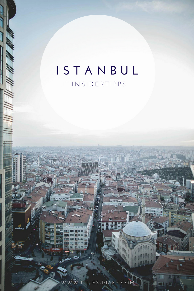 Insidertipps Istanbul Urlaub